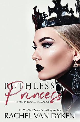 Ruthless Princess (Mafia Royals, #1)