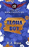 Aloha Boy (Cape High Series Book 26)