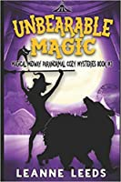 Unbearable Magic (Magical Midway #3)