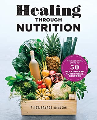 Healing through Nutrition by Eliza Savage