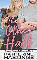 The Other Half (Door Peninsula Passions)