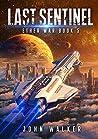 Last Sentinel: Ether War Book 5