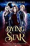 Dying Star (Mortal Heat, #3)
