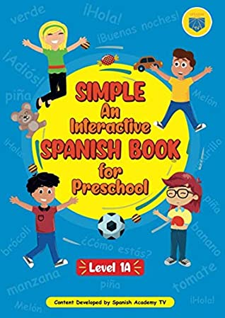 Simple: An Interactive Spanish Book for Preschool (Level)