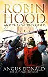 Robin Hood and the Caliph's Gold (The Outlaw Chronicles #9)