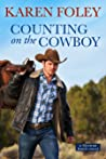 Counting on the Cowboy (Riverrun Ranch, #2)