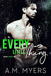 Every Little Thing (Bayou Devils MC #7)