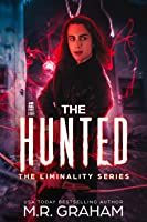The Hunted (Liminality #0.5)