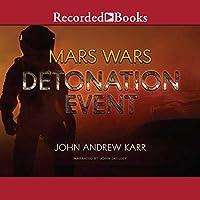 Detonation Event (Mars Wars #1)