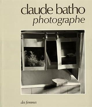 Claude Batho, photographe (Art)