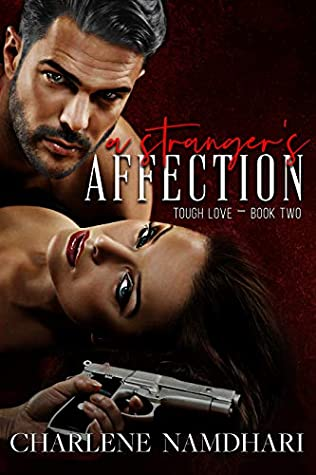 A Stranger's Affection (Tough Love, #2)