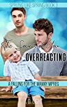 The Sound of You Overreacting (Sprung Like Spring #3)