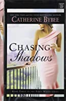 Chasing Shadows (First Wives #3)