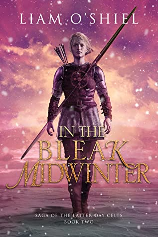 In the Bleak Midwinter (Saga of the Latter-Day Celts #2)