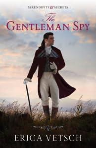 The Gentleman Spy (Serendipity & Secrets, #2)