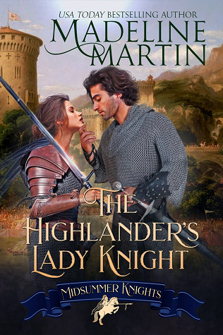 The Highlander's Lady Knight by Madeline  Martin