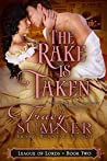 The Rake is Taken (League of Lords, #2)