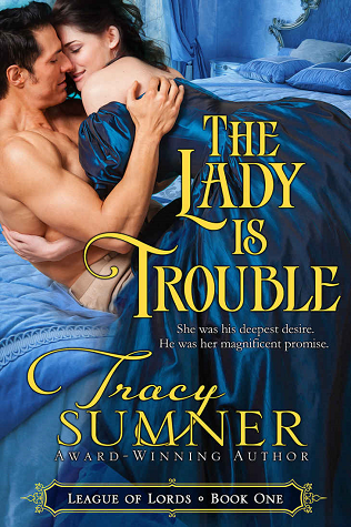 The Lady is Trouble by Tracy  Sumner