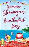 Summer Strawberries at Swallowtail Bay (Swallowtail Bay, Book 2)