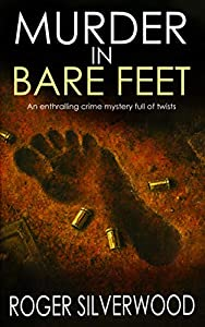 MURDER IN BARE FEET an enthralling crime mystery full of twists (Yorkshire Murder Mysteries Book 12)