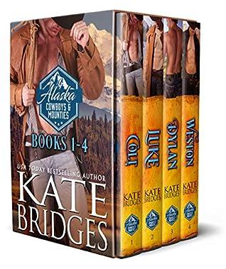 Alaska Cowboys and Mounties Books 1-4 (Western Historical Romance) (Alaska Cowboys and Mounties Box Set Book 1)