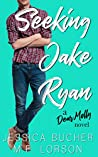 Seeking Jake Ryan (Dear Molly #1)