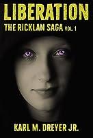 Liberation (The Ricklan Saga vol. 1)