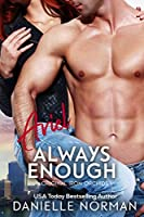 Ariel, Always Enough (Iron Orchids, #1)