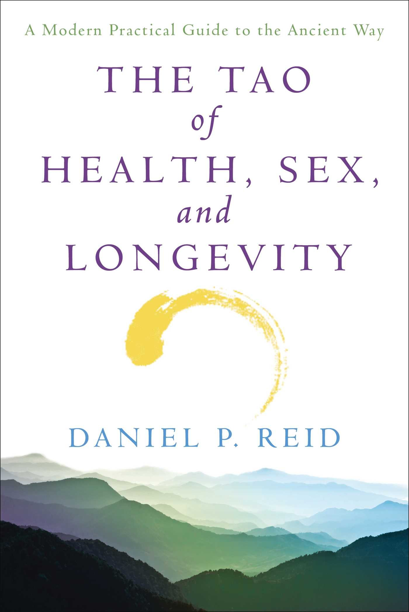 The Tao of Health, Sex, and Longevity  A Modern Practical Guide to the Ancient Way ( PDFDrive
