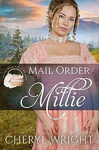 Mail Order Millie (Widows, Brides, and Secret Babies, #1)