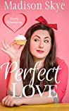 Perfect Love (Curvy Obsessions Book 1)