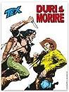 Tex n. 713: Duri a morire