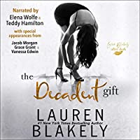 The Decadent Gift (Gift, #3)