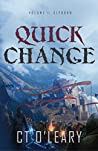 Quick Change Volume 1: Slyborn