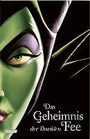 Das Geheimnis der Dunklen Fee (Disney-Villains #4)