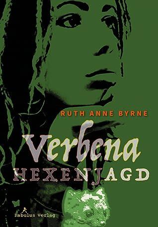 Verbena. Hexenjagd by Ruth Anne Byrne