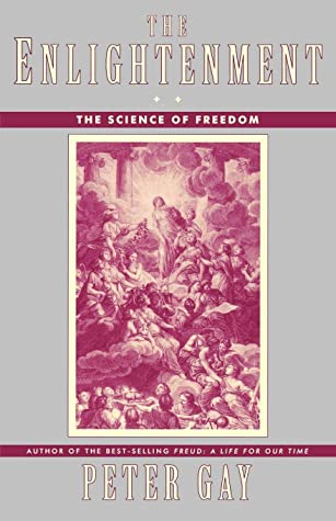The Enlightenment, Volume 2: The Science of Freedom