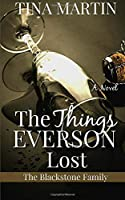 The Things Everson Lost (The Blackstone Family) (Volume 3)