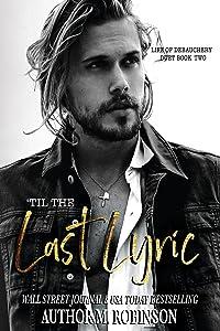 'Til the Last Lyric (Life of Debauchery, #2)