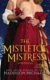 The Mistletoe Mistress (Saints & Scoundrels, #3.5)