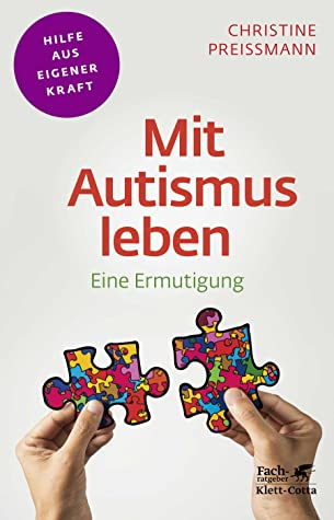 Mit Autismus leben: Eine Ermutigung