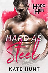 Hard As Steel (Hard For Her #1)