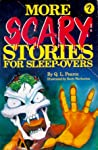 More Scary Stories for Sleep-Overs (Scary Stories for Sleep-Overs, #2)
