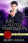 Just a Little Temptation (The Brotherhood, #2)