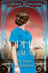 Sophias Träume (Die Farben der Schönheit #2)