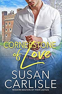 Cornerstone of Love (Modern Masters of Their Castle, #1)