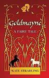 Goldmayne: A Fair...