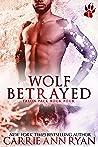 Wolf Betrayed (Talon Pack, #4)