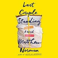 Last Couple Standing: A Novel