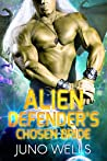 Alien Defender's Chosen Bride (Draconian Warriors, #8)
